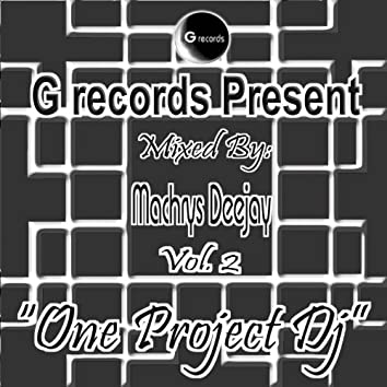 One Project DJ Mixed By Machrys Deejay, Vol. 2 (G Records Presents Machrys Deejay)