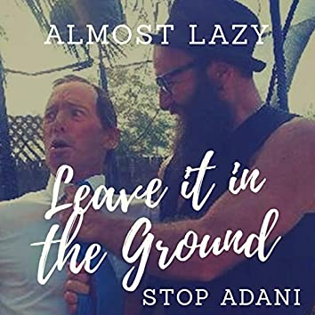 Leave It in the Ground Stop Adani