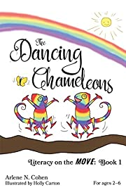 The Dancing Chameleons: Literacy on the Move: Book 1