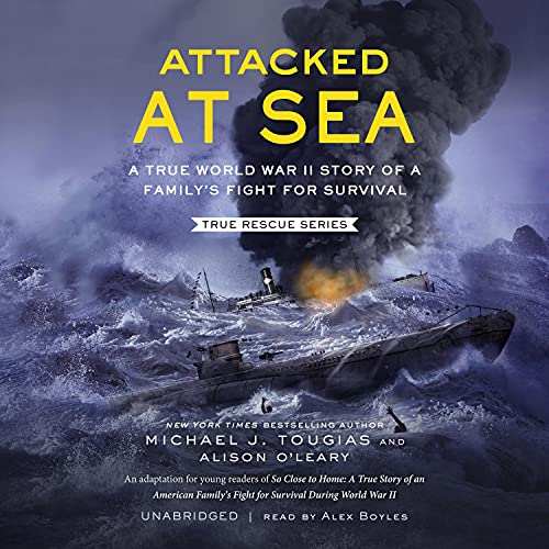 Attacked at Sea Audiobook By Michael J. Tougias, Alison O'Leary cover art