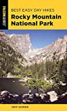 Best Easy Day Hikes Rocky Mountain National Park (Best Easy Day Hikes Series)
