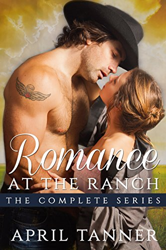Romance at the Ranch: The Complete Series: A Western Cowboy Romance (English Edition)