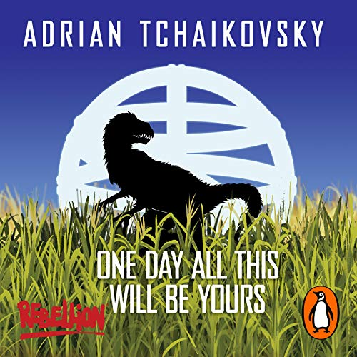 One Day All This Will Be Yours cover art