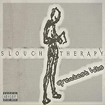 Slouch Therapy: Greatest Hits
