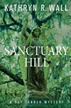 Sanctuary Hill: A Bay Tanner Mystery