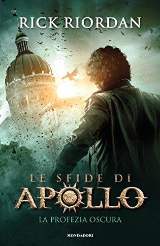 La profezia oscura. Le sfide di Apollo (Vol. 2)