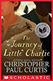 The Journey of Little Charlie (National Book Award Finalist)