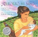 Arrorro, Mi Nino (English and Spanish Edition)