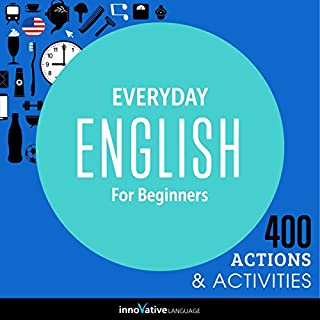 Everyday English for Beginners - 400 Actions & Activities audiobook cover art