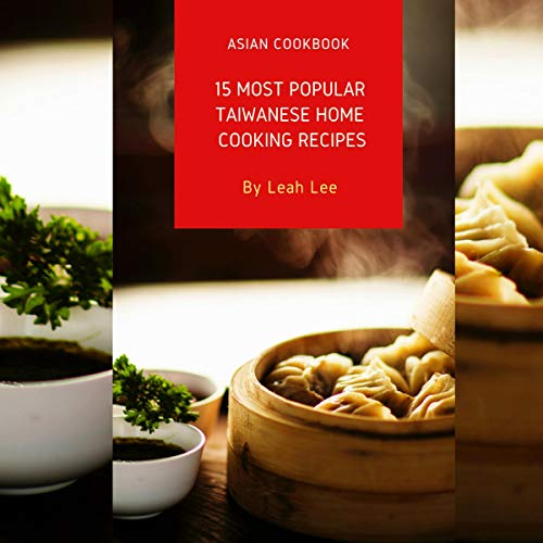 15 Most Popular Taiwanese Home Cooking Recipes audiobook cover art