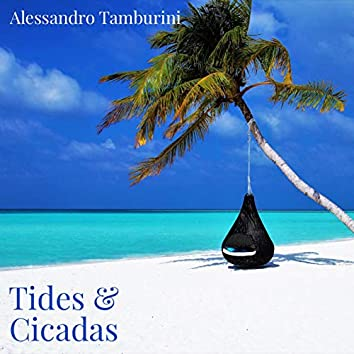 Tides & Cicadas