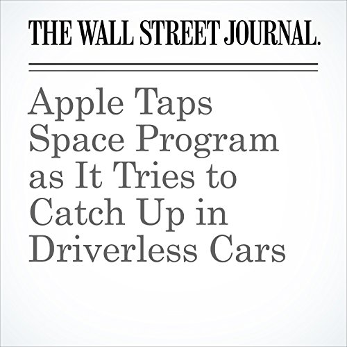 Apple Taps Space Program as It Tries to Catch Up in Driverless Cars copertina