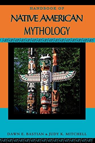Handbook of Native American Mythology (Handbooks of World Mythology)