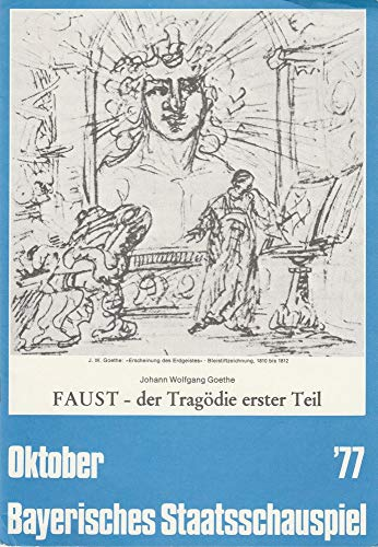 Programmheft Johann Wolfgang Goethe FAUST DER TRAGÖDIE ERSTER TEIL Premiere 8 Oktober 1977 Residenztheater Oktober 1977