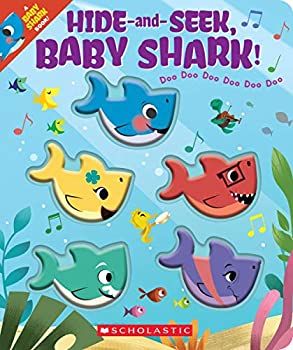 Hide-and-Seek Baby Shark!  A Baby Shark Book