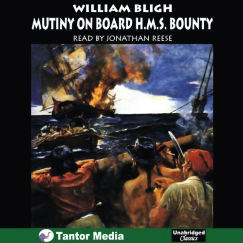 The Mutiny on Board H.M.S. Bounty audiobook cover art