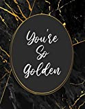 You're So Golden: A Lined Harry Styles Merch Notebook Journal for Bullet Journaling (8,5x11), 110 Pages
