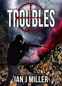 Troubles by [Ian Miller]