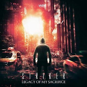 Legacy of My Sacrifice