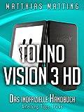 Tolino Vision 3 HD - das inoffizielle Handbuch. Anleitung, Tipps, Tricks (German Edition)