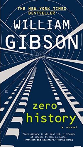 Zero History (Blue Ant Book 3)