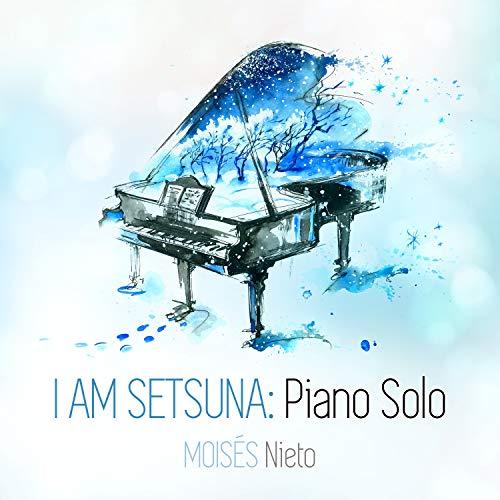 I am Setsuna: Piano Solo