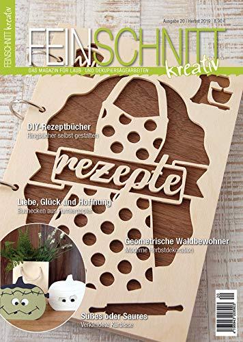 FEINSCHNITTkreativ Ausgabe 20 – Das Magazin für Laub- und Dekupiersägearbeiten (Herbst 2019)