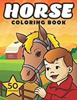 Horse Coloring Book: Cute Ponies and Horses coloring book for girls and boys.