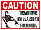 None Branded Caution There May Be Scorpions Blechschild