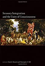 Sensory Integration and the Unity of Consciousness (The MIT Press)