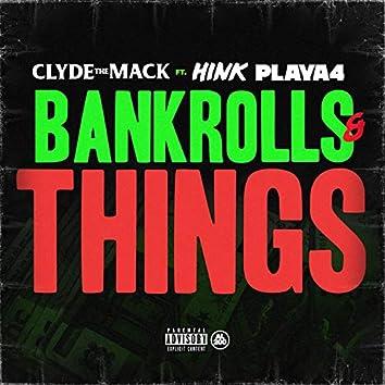 Bankrolls & Things (feat. Hink & Playa 4)