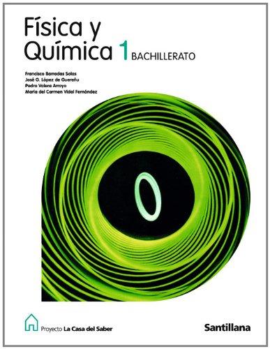 Proyecto La Casa del Saber, física y química, 1 Bachillerato - 9788429409871