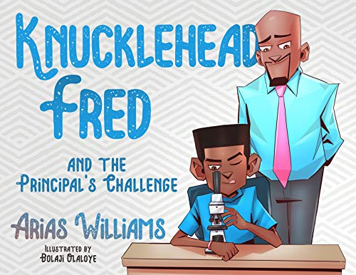 The Principal's Challenge (Knucklehead Fred Book 2) (English Edition)