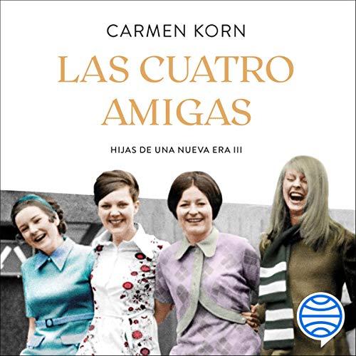 Diseño de la portada del título Las cuatro amigas (Saga Hijas de una nueva era 3)