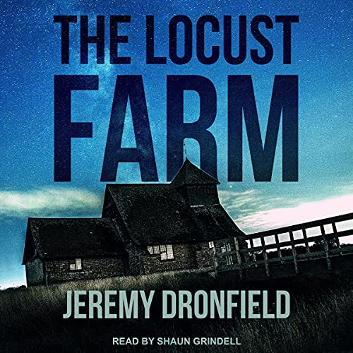 The Locust Farm Audiobook By Jeremy Dronfield cover art