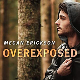 Overexposed     In Focus Series, Book 4              By:                                                                                                                                 Megan Erickson                               Narrated by:                                                                                                                                 Marc Bachmann                      Length: 6 hrs and 22 mins     81 ratings     Overall 4.4