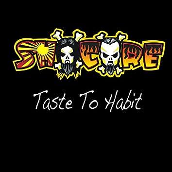Taste to Habit