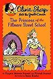 The Princess of the Fillmore Street School (Olivia Sharp: Agent for Secrets)