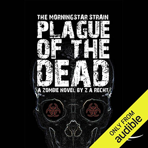 Plague of the Dead audiobook cover art