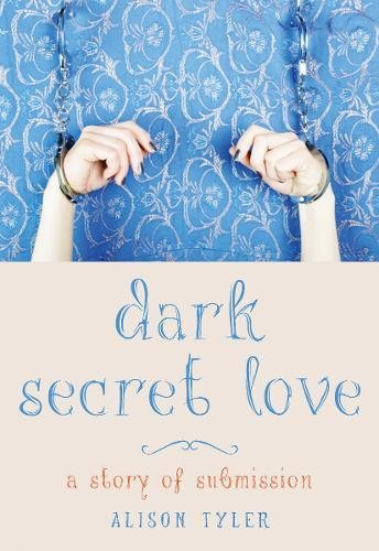 Image of Dark Secret Love: A Story of Submission