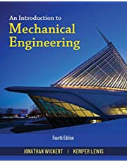An Introduction to Mechanical Engineering: SI Edition ,Ed. :4