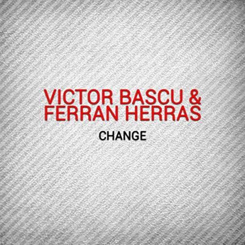 Victor Bascu & Ferran Herras