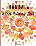 Mandala Adult Coloring Book: 53 Stress Free, Fun and Relaxin