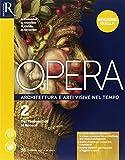 Opera. Ediz. gialla. Per le Scuole superiori. Con e-book. Con 2 espansioni online. Con Libro: Come leggere opera d'arte (Vol. 2)