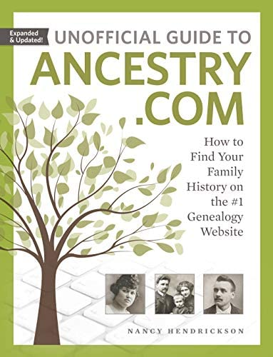 Unofficial Guide to Ancestry com How to Find Your Family History on the 1 Genealogy Website product image