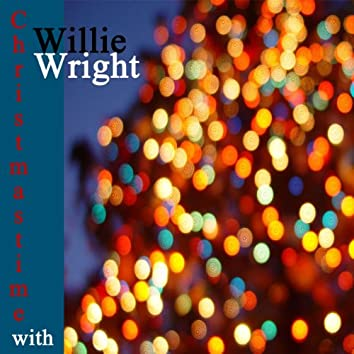 Christmastime with Willie Wright
