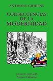 Consecuencias de la modernidad (El Libro Universitario - Ensayo)