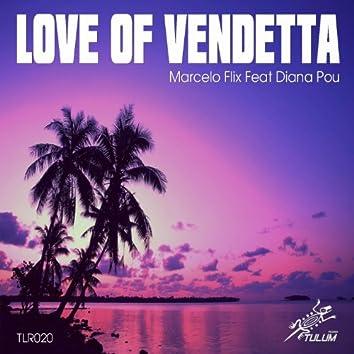 Love of Vendetta