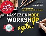 Passez en mode workshop agile ! + Poster à découper