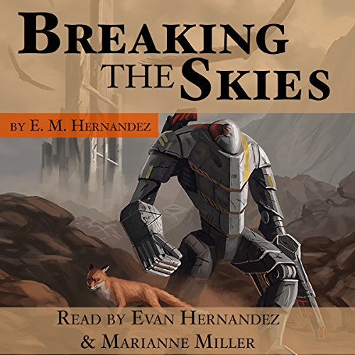 Breaking the Skies audiobook cover art